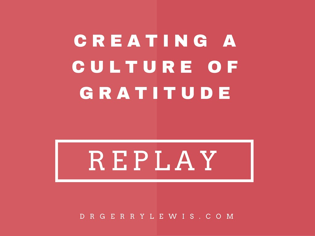 culture of gratitude replay