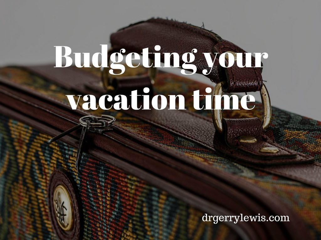 Budgeting your vacation time