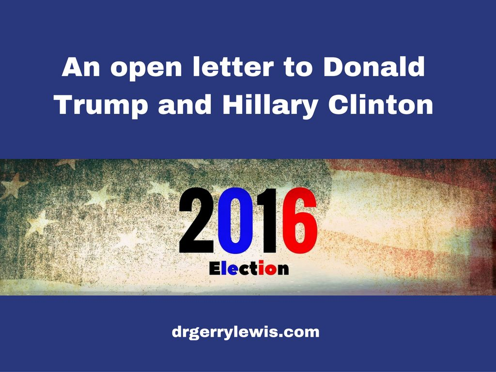 an-open-letter-to-donald-trump-and-hillary-clinton